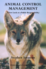 Animal Control Management: A New Look at a Public Responsibility (New Directions in the Human-Animal Bond) Cover Image
