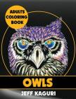 Adults Coloring Books: Owls Cover Image