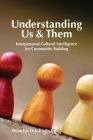 Understanding Us & Them: Interpersonal Cultural Intelligence for Community Building Cover Image