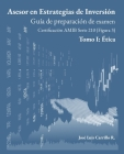 Asesor en Estrategias de Inversión: Tomo I: Ética Cover Image