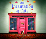 An Incantation of Cats (Witch Cats of Cambridge #2) Cover Image