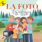 La Foto Familiar: The Family Photo (Family Time) Cover Image