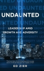 Undaunted: Leadership Amid Growth and Adversity Cover Image
