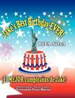 Jake's Best Birthday EVER] * ¡El MEJOR cumpleaños de Jake] Cover Image