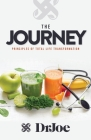 The Journey: Principles of Total Life Transformation Cover Image