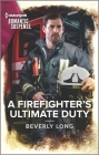 A Firefighter's Ultimate Duty Cover Image