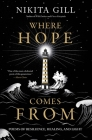 Where Hope Comes from: Poems of Resilience, Healing, and Light Cover Image