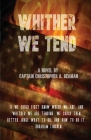 Whither We Tend Cover Image