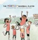 The Perfect Baseball Player Cover Image