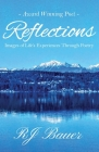 Reflections: Images of Life's Experiences Through Poetry Cover Image