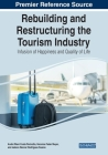 Rebuilding and Restructuring the Tourism Industry: Infusion of Happiness and Quality of Life Cover Image