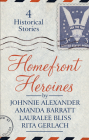Homefront Heroines: 4 Historical Stories Cover Image