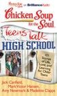 Chicken Soup for the Soul: Teens Talk High School: 101 Stories of Life, Love, and Learning for Older Teens Cover Image