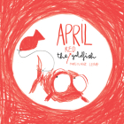 April the Red Goldfish Cover Image
