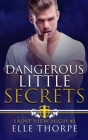 Dangerous Little Secrets: A Reverse Harem Bully Romance Cover Image