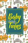 Baby Log Book for Twins: Baby Care Log, Baby Health Log, Baby Sleep Log, Daily Baby Tracker, Cute Australia Cover, 6 x 9 Cover Image