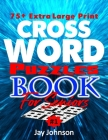 75+ Extra Large Print Crossword Puzzle Book for Seniors: A Unique US Spelling Words Jumbo Print Crossword puzzles for Seniors with Extra Large Print E Cover Image