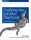 Crafting the Infosec Playbook: Security Monitoring and Incident Response Master Plan Cover Image