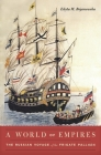 A World of Empires: The Russian Voyage of the Frigate Pallada Cover Image