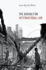 The Assault on International Law Cover Image