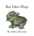 Baz Likes Hugs Cover Image