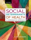 Social Determinants of Health: A Comparative Approach Cover Image