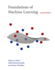 Foundations of Machine Learning, Second Edition (Adaptive Computation and Machine Learning) Cover Image
