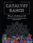 Catalyst Ranch: Where Your Vibe Attracts Your Tribe Cover Image