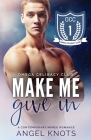 Make Me Give In Cover Image