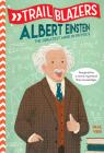 Trailblazers: Albert Einstein: The Greatest Mind in Physics Cover Image