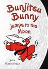 Bunjitsu Bunny Jumps to the Moon Cover Image