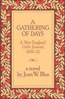 A Gathering of Days: A New England Girl's Journal, 1830-1832 Cover Image