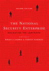 The National Security Enterprise: Navigating the Labyrinth, Second Edition Cover Image