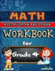 Math Workbook for Grade 4 - Multiplication and Division - Color Edition: Grade 4 Activity Book, 4th Math Workbook, Multiplication and Division Workboo Cover Image