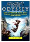 Assassins Creed Odyssey Game, Walkthrough, Arena, Armor, Weapons, Achievements, Animals, Guide Unofficial Cover Image