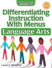 Differentiating Instruction with Menus: Language Arts (Grades 3-5) Cover Image