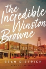 The Incredible Winston Browne Cover Image