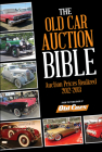 Old Car Auction Bible: Auction Prices Realized 2012-2013 Cover Image