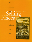 Selling Places: The Marketing and Promotion of Towns and Cities 1850-2000 (Planning) Cover Image