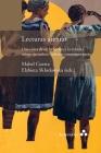 Lecturas atentas. Una visita desde la ficción y la crítica a veinte narradoras cubanas contemporáneas Cover Image