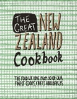 The Great New Zealand Cookbook: The Food We Love From 80 of Our Finest Cooks, Chefs and Bakers (The Great Cookbooks) Cover Image