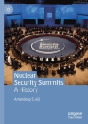 Nuclear Security Summits: A History Cover Image