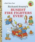 Richard Scarry's Busiest Firefighters Ever! (Little Golden Book) Cover Image