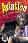 Aviation: Cool Women Who Fly (Girls in Science) Cover Image