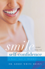 Smile Your Way to Confidence: A Parent's Guide to Orthodontics Cover Image