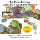 La Rana Dinero Aprende a Ahorrar Energia Cover Image