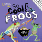 So Cool! Frogs (So Cool/So Cute) Cover Image