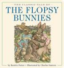 The Classic Tale of the Flopsy Bunnies Oversized Padded Board Book Cover Image
