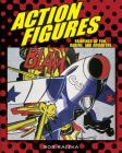 Action Figures: Paintings of Fun, Daring, and Adventure Cover Image