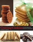 Craving Cookies: The Quintessential American Cookie Book Cover Image